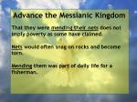 advance the messianic kingdom160