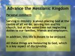 advance the messianic kingdom166