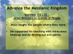 advance the messianic kingdom168
