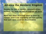 advance the messianic kingdom181
