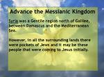 advance the messianic kingdom182