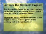 advance the messianic kingdom190