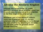 advance the messianic kingdom3