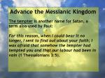 advance the messianic kingdom33