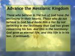 advance the messianic kingdom38