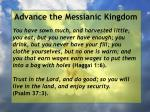 advance the messianic kingdom56