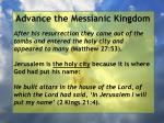 advance the messianic kingdom61