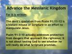 advance the messianic kingdom65
