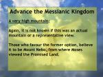 advance the messianic kingdom80
