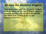 advance the messianic kingdom81