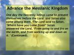 advance the messianic kingdom97