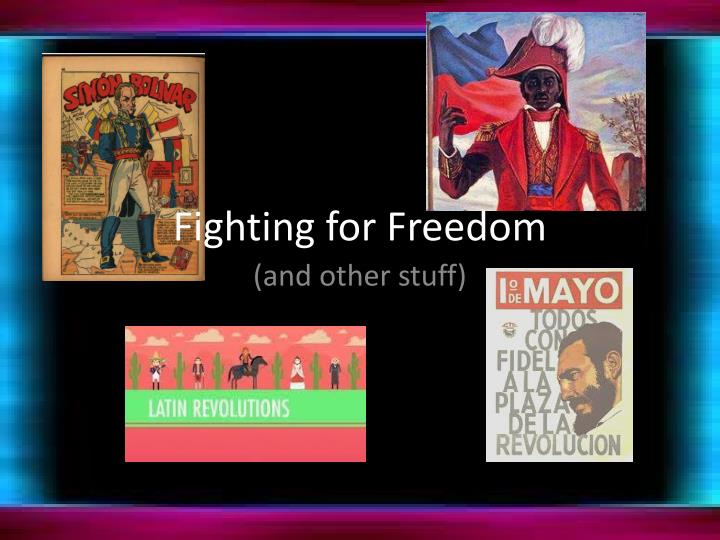 fighting for freedom n.