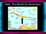 haiti the model for revolution1