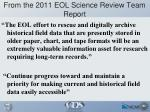 from the 2011 eol science review team report