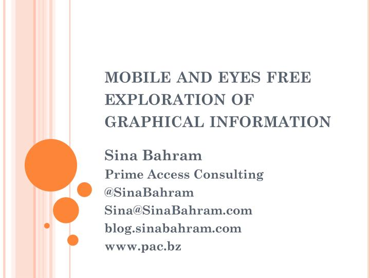 mobile and eyes free exploration of graphical information n.