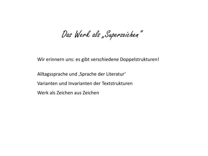 """Das Werk als """"Superzeichen"""""""