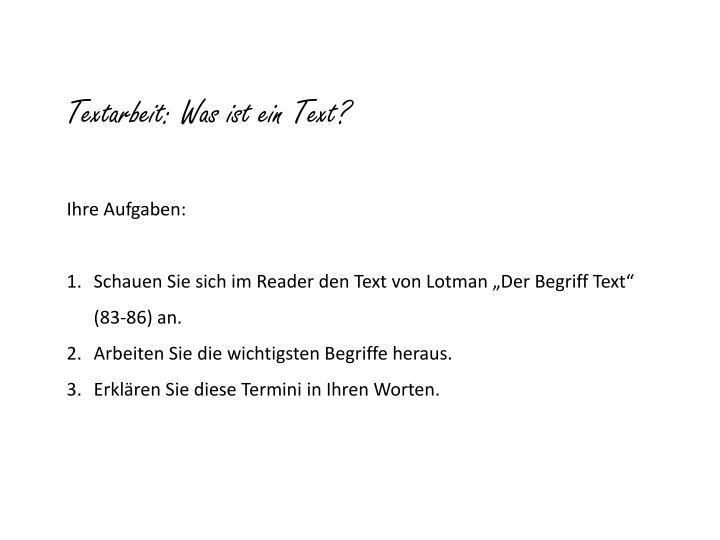 Textarbeit: Was ist ein Text?