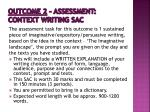 outcome 2 assessment context writing sac