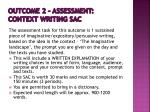 outcome 2 assessment context writing sac1