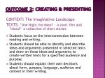 outcome 2 creating presenting