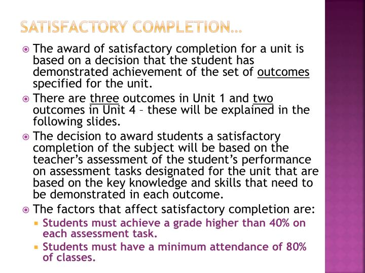 Satisfactory completion