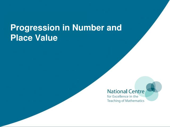 progression in number and place value n.