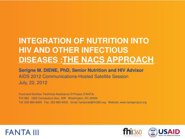 integration of nutrition into hiv and other infectious diseases the nacs approach n.