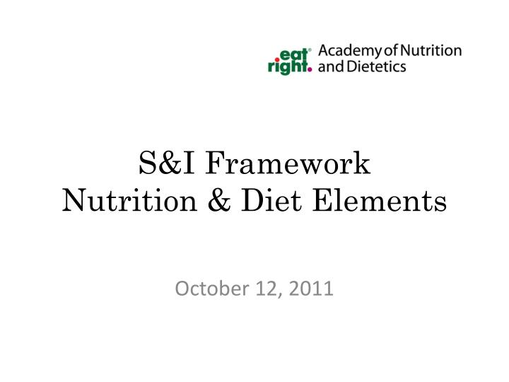 s i framework nutrition diet elements n.