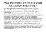 multi stakeholder systeme als ersatz f r staatliche regulierung