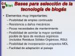 bases para selecci n de la tecnolog a de biog s