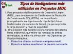 tipos de biodigestores m s utilizados en proyectos mdl