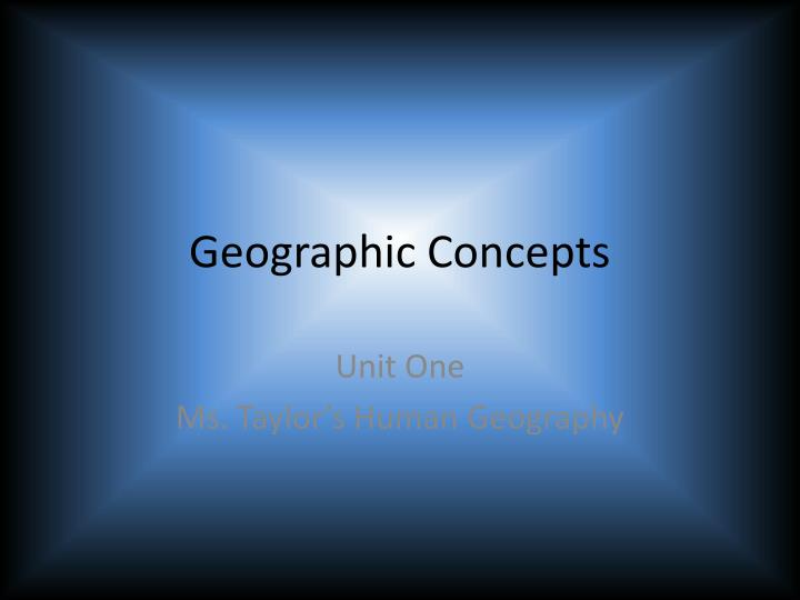 geographic concepts n.