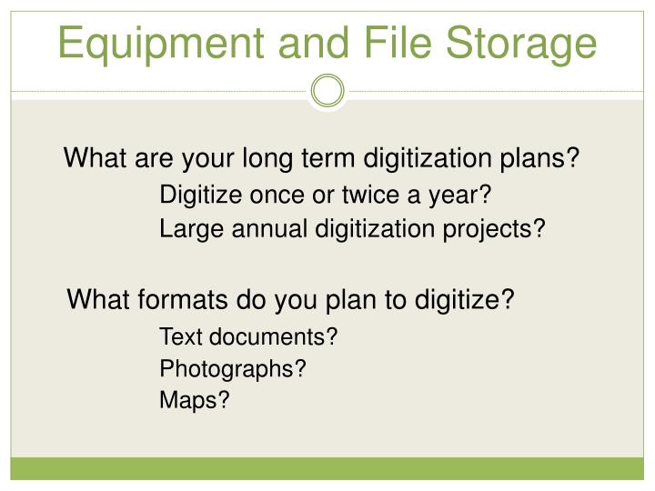 Equipment and File Storage