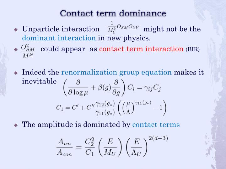 Contact term dominance
