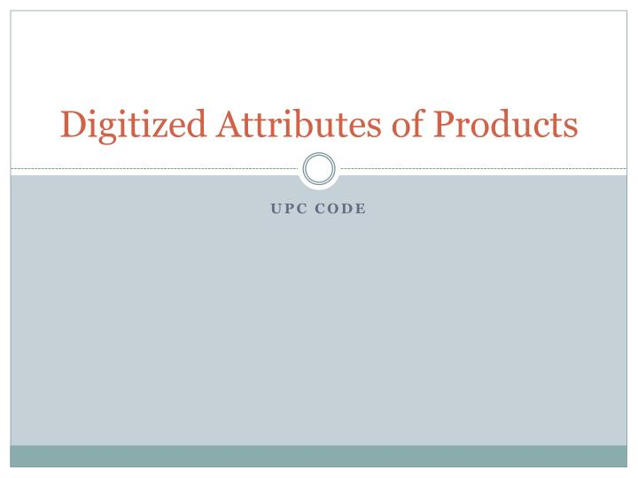 digitized attributes of products n.