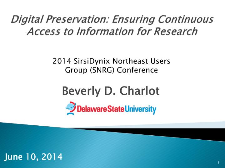 digital preservation ensuring continuous access to information for research n.