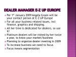 dealer manager e z up europe
