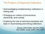 the problem of dispersed collections