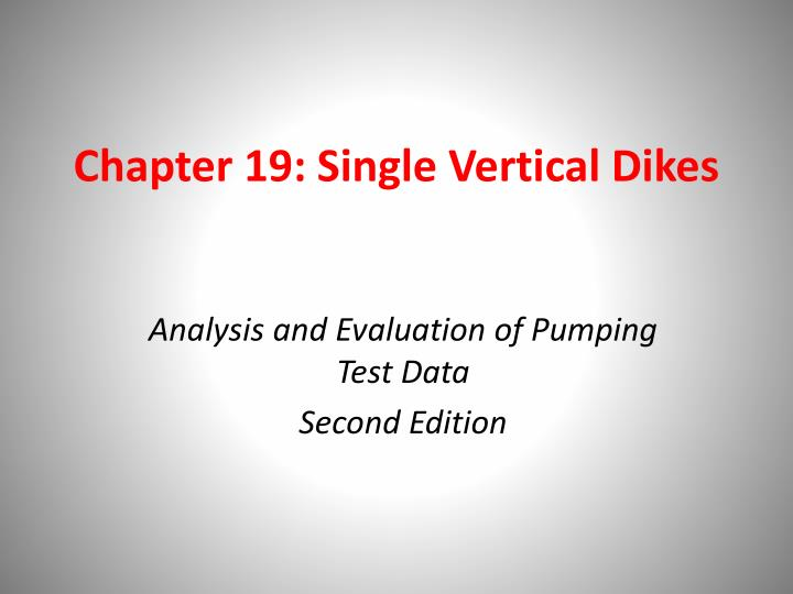 Chapter 19 single vertical dikes