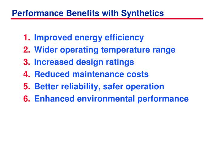 performance benefits with synthetics n.