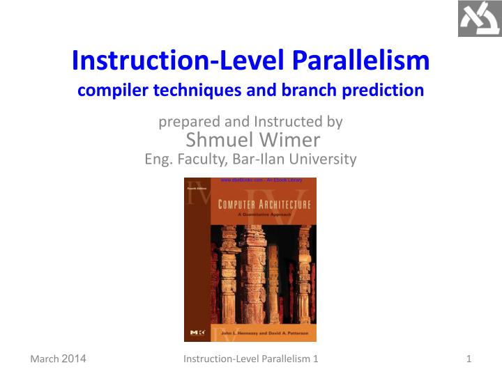 Ppt Instruction Level Parallelism Compiler Techniques And Branch Prediction Powerpoint Presentation Id 2226356