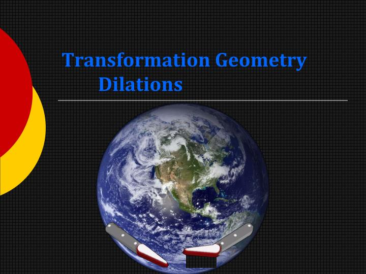 transformation geometry dilations n.