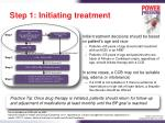 step 1 initiating treatment