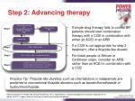 step 2 advancing therapy