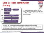 step 3 triple combination therapy