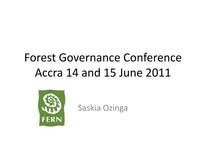 forest governance conference accra 14 and 15 june 2011 n.