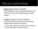 fed law cradle to grave