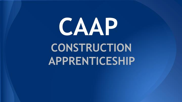 caap construction apprenticeship n.