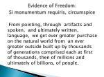 evidence of freedom si monumentum requiris circumspice1