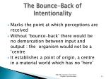 the bounce back of intentionality
